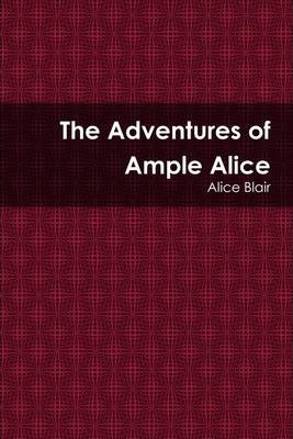 The Adventures of Ample Alice