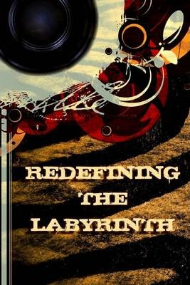 Redefining the Labyrinth
