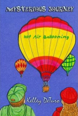 Mysterious Journey: Hot Air Ballooning