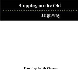 Stopping on the Old Highway