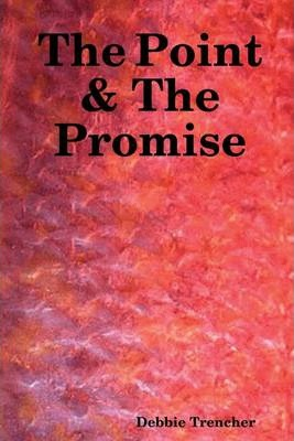 The Point & the Promise