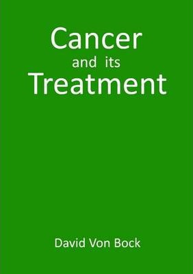 Cancer And Its Treatment