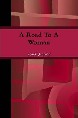 A Road to a Woman