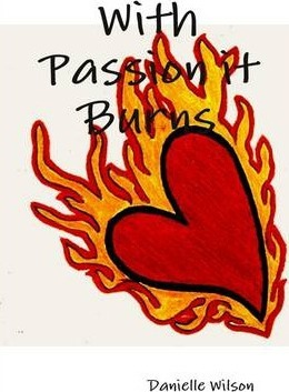 With Passion it Burns