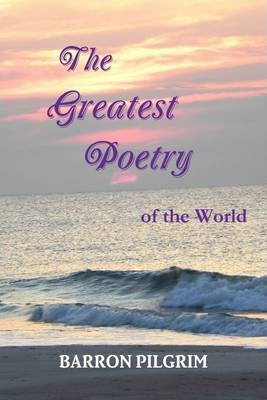 The Greatest Poetry of the World