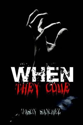 When They Come