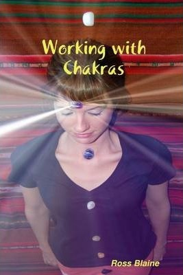 Working With Chakras