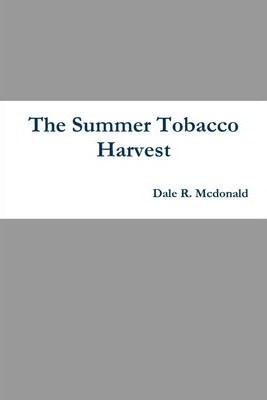 The Summer Tobacco Harvest