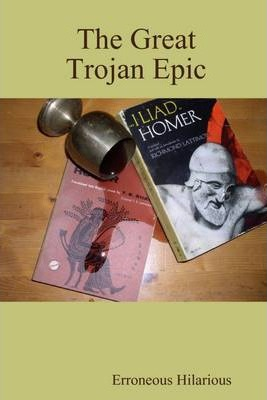 The Great Trojan Epic