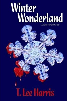 Winter Wonderland: A Dallas Pewell Mystery