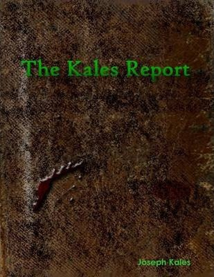 The Kales Report