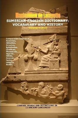 Sumerian-English Dictionary: Vocabulary And History. Vol. 4 (Letters S-Z)