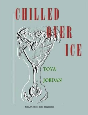 Chilled Over Ice