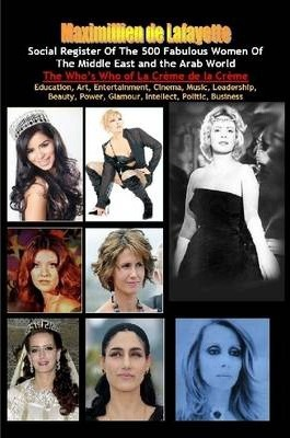 Social Register of the 500 Fabulous Women of the Middle East and the Arab World