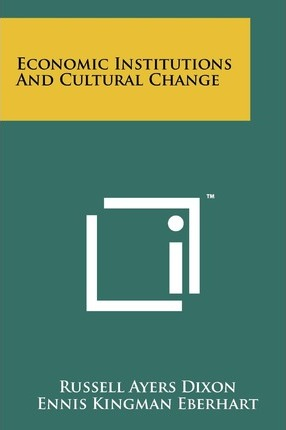 Economic Institutions and Cultural Change