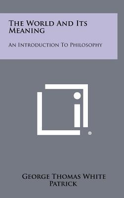 The World and Its Meaning  An Introduction to Philosophy