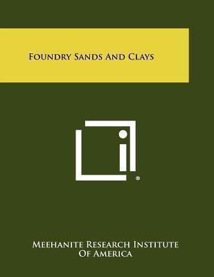 Foundry Sands and Clays