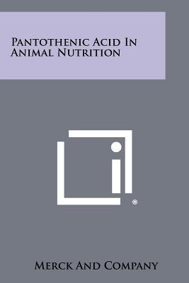Pantothenic Acid in Animal Nutrition