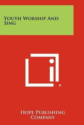 Youth Worship and Sing