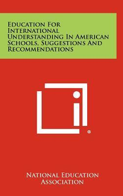 Education for International Understanding in American Schools, Suggestions and Recommendations