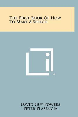 The First Book of How to Make a Speech