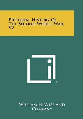 Pictorial History of the Second World War, V2