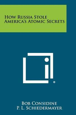 How Russia Stole America's Atomic Secrets