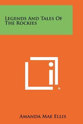 Legends and Tales of the Rockies