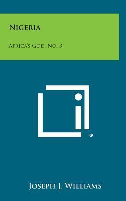 Nigeria : Africa's God, No. 3