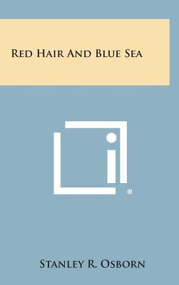 Red Hair and Blue Sea