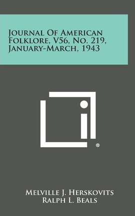 Journal of American Folklore, V56, No. 219, January-March, 1943