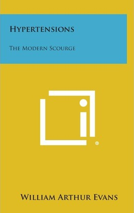 Hypertensions  The Modern Scourge