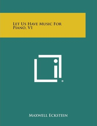 Let Us Have Music for Piano, V1