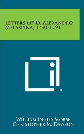 Letters of D. Alexandro Melaspina, 1790-1791