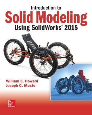 Introduction to Solid Modeling Using SolidWorks 2015