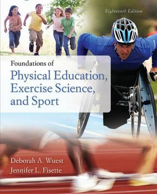 Foundations of Physical Education, Exercise Science, and Sport with Connect Access Card