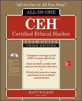 CEH Certified Ethical Hacker All-in-One Exam Guide, Third Edition