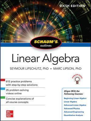 Schaum's Outline of Linear Algebra, Sixth Edition : Seymour