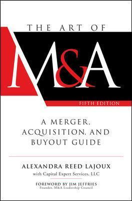 The Art of M&A, Fifth Edition: A Merger, Acquisition, and