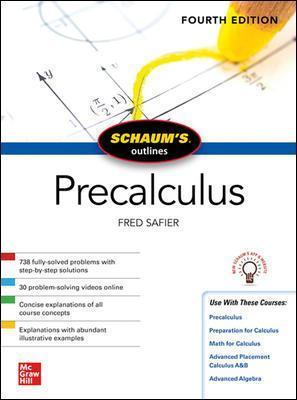 Schaum's Outline of Precalculus, Fourth Edition : Fred