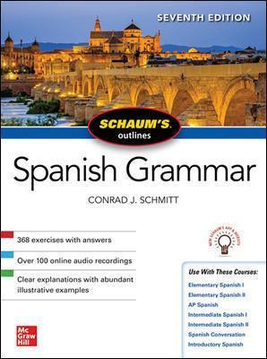 Schaum's Outline of Spanish Grammar, Seventh Edition