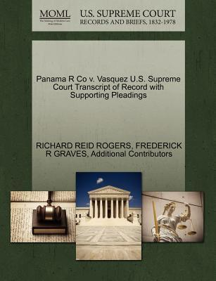 Panama R Co V. Vasquez U.S. Supreme Court Transcript of Record with Supporting Pleadings