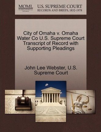 City of Omaha V  Omaha Water Co U S  Supreme Court