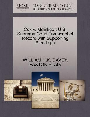 Cox V. McElligott U.S. Supreme Court Transcript of Record with Supporting Pleadings