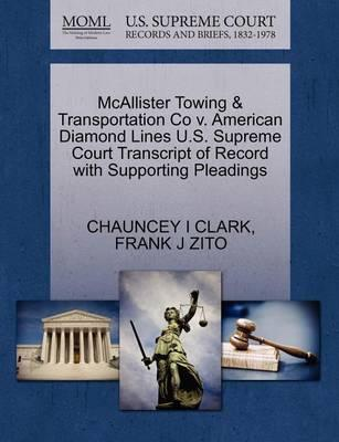 McAllister Towing & Transportation Co V. American Diamond Lines U.S. Supreme Court Transcript of Record with Supporting Pleadings
