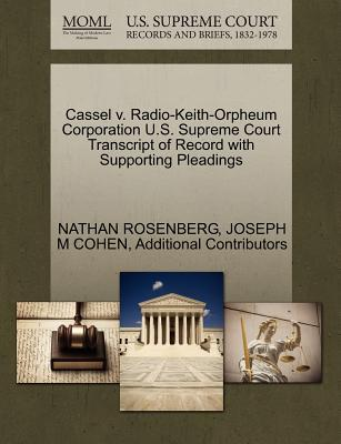 Cassel V. Radio-Keith-Orpheum Corporation U.S. Supreme Court Transcript of Record with Supporting Pleadings