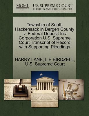 Township of South Hackensack in Bergen County V. Federal Deposit Ins Corporation U.S. Supreme Court Transcript of Record with Supporting Pleadings
