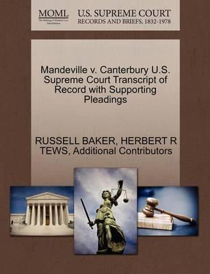 Mandeville V. Canterbury U.S. Supreme Court Transcript of Record with Supporting Pleadings