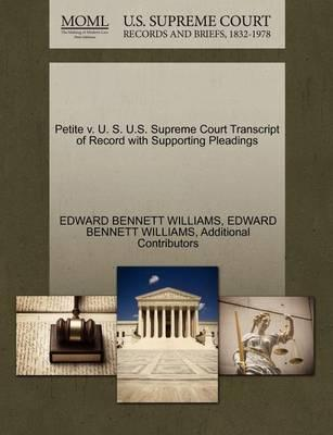 Petite V. U. S. U.S. Supreme Court Transcript of Record with Supporting Pleadings