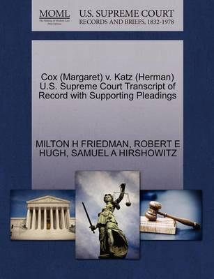 Cox (Margaret) V. Katz (Herman) U.S. Supreme Court Transcript of Record with Supporting Pleadings